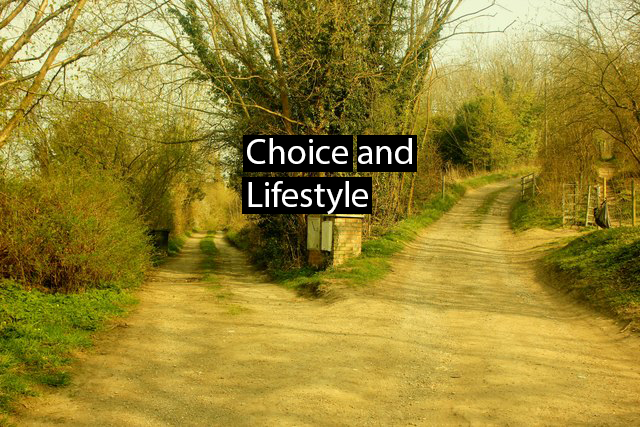 Choice and Lifestyle