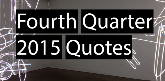 Fourth Quarter 2015 Quotes